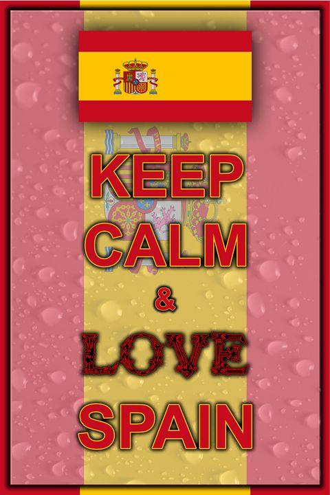 Keep Calm and Love Spain - ArtDesign1978