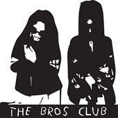the bros club