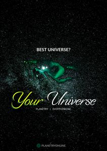 """YOUR UNIVERSE"" Inspirational Art"