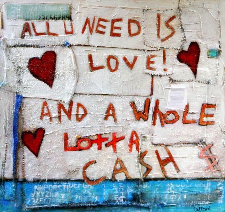 All You Need is Love and Lotta Cash - William Debilzan