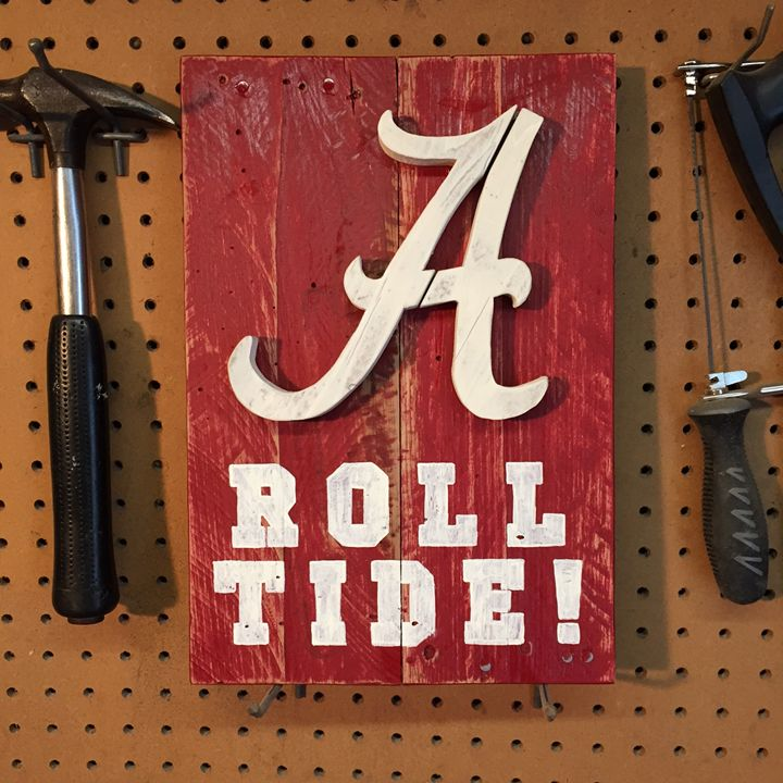 Alabama Roll Tide Rustic Wood Sign - ABS Sports Art & ABS Wood Works