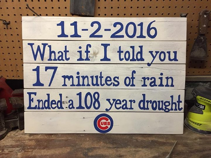 Chicago Cubs What If I Told You Sign - ABS Sports Art & ABS Wood Works