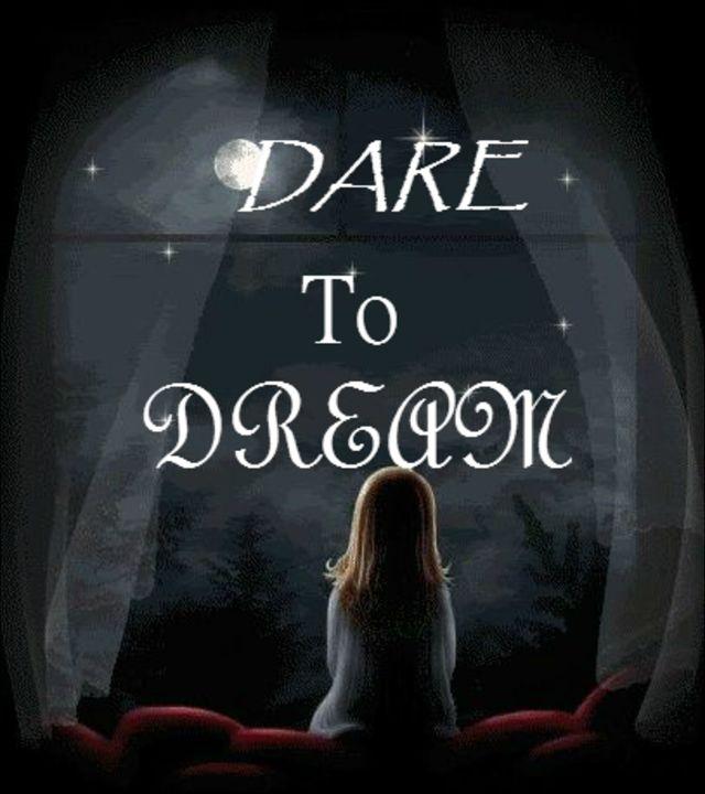 Dare to dream - My Digital World