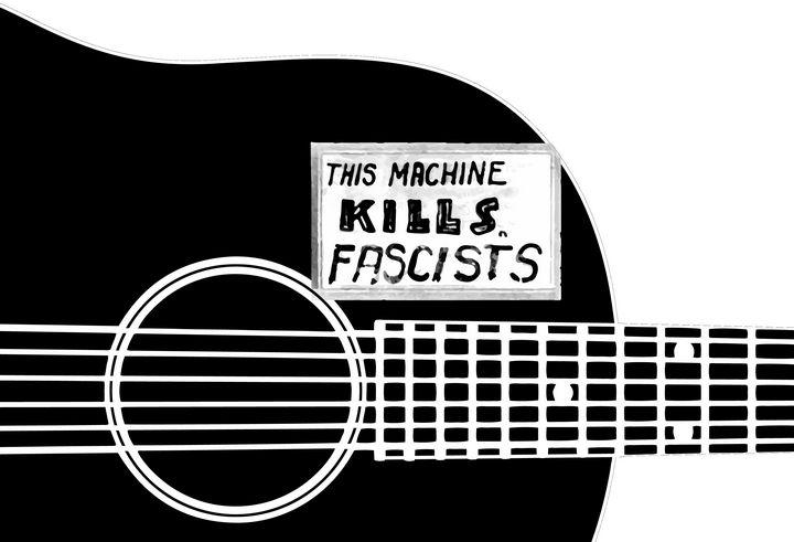 This Machine Kills Fascists - Jimb Fisher