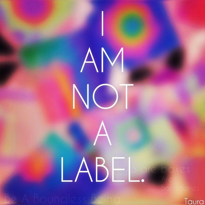 I am not a label - Perception Art HeArt & Soulé