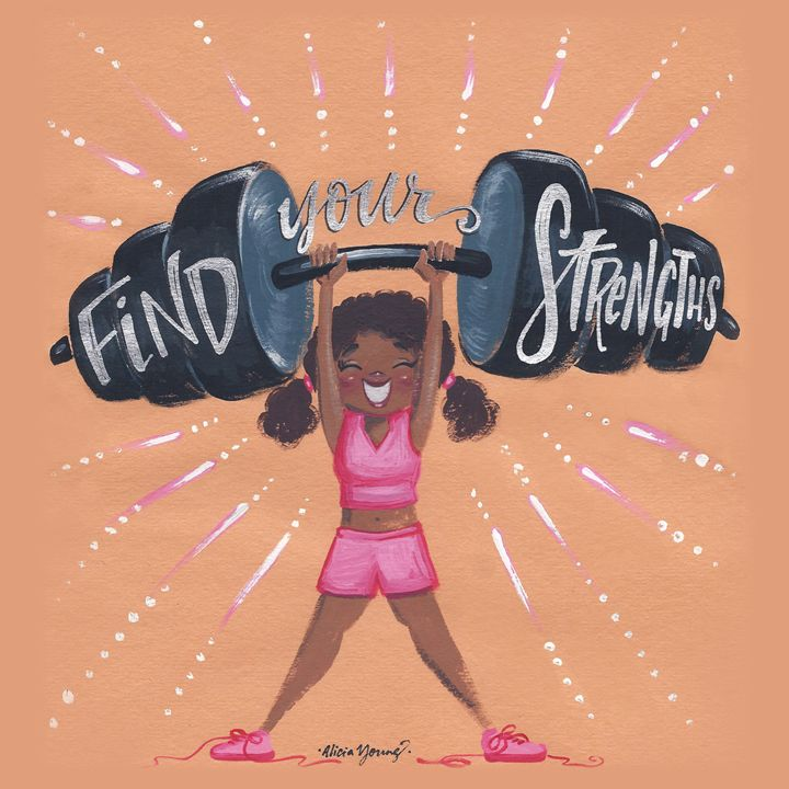 Find Your Strengths! - Alicia Young Art