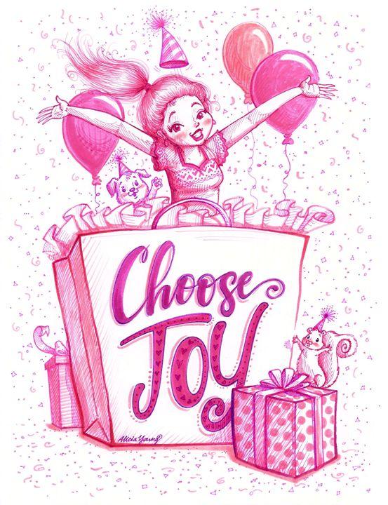 Choose Joy! - Alicia Young Art