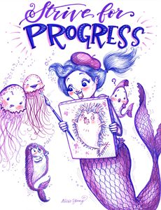 Strive for Progress! - Alicia Young Art