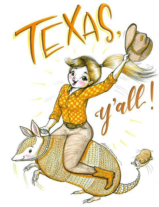 Texas, Y'all! - Art by Alicia Renee