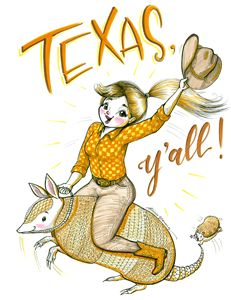 Texas, Y'all! - Art by Alicia Renee