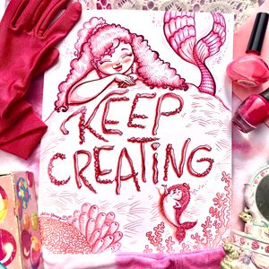 Keep Creating, Pink staging - Art by Alicia Renee