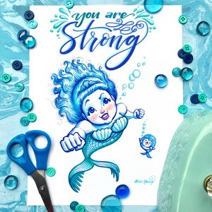 You are Strong! - Alicia Young Art