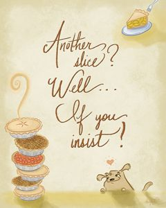 Another slice? - Alicia Young Art