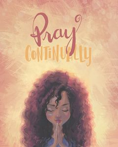 Pray Continually - Alicia Young Art