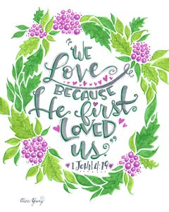 He First Loved Us! - Alicia Young Art