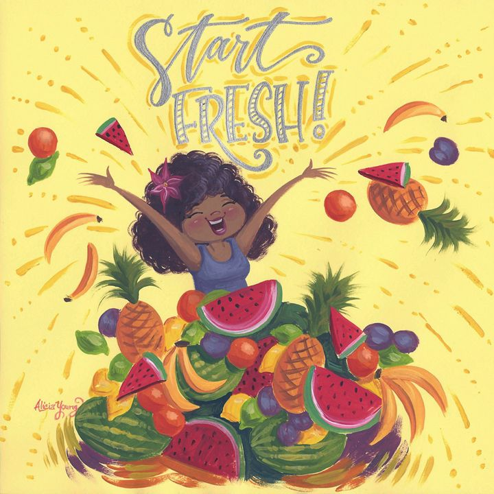 Start Fresh! - Alicia Young Art