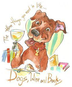 Dogs, Wine & Books.
