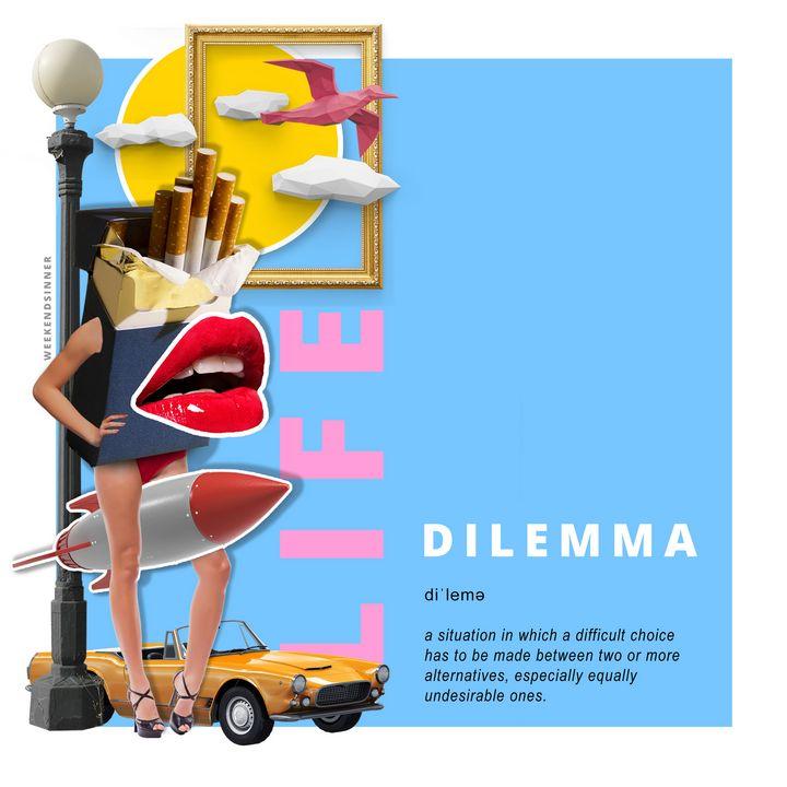 Dilemma - Weekendsinner