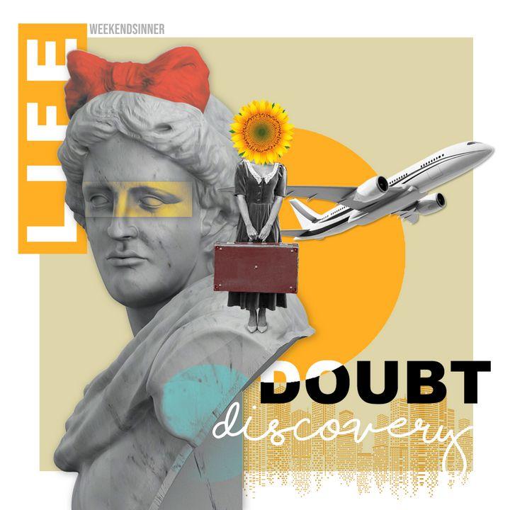 Doubt - Weekendsinner