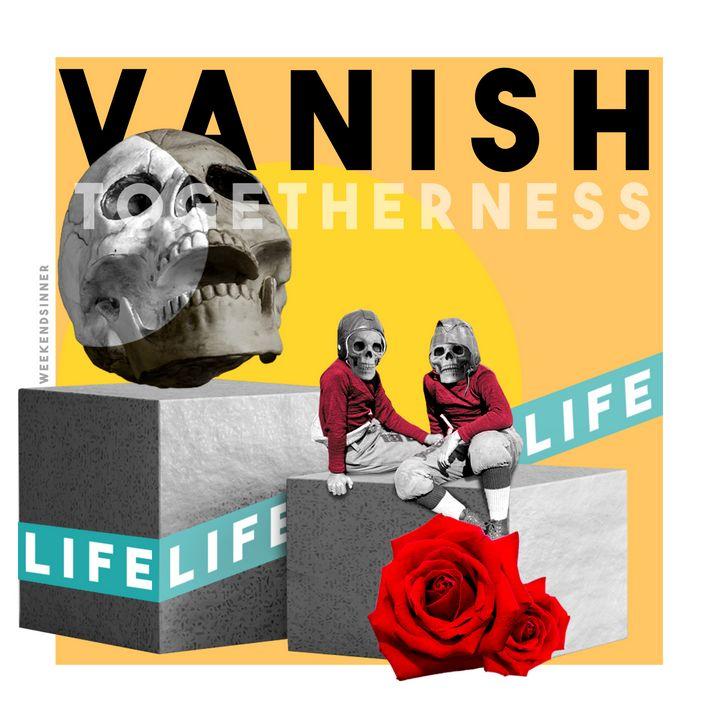Vanish - Weekendsinner