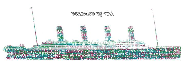 RMS Titanic - Designed By Tim
