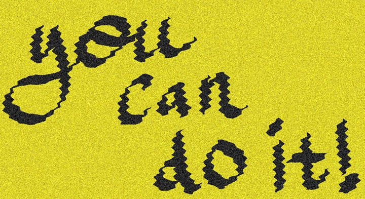 You Can Do it! - Digital Art 1