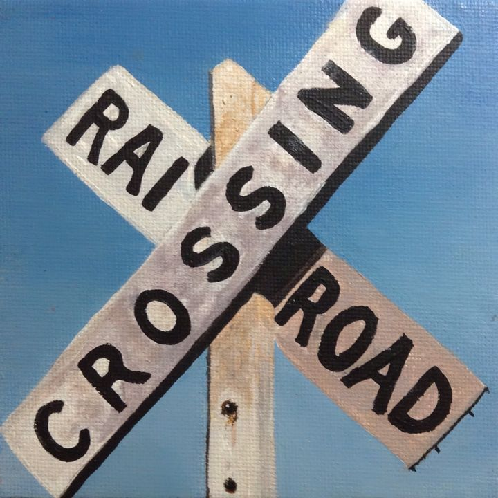 Railroad Crossing - Artwork for Sale