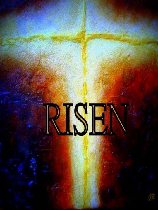 """""""He Is Risen"""" - RichArts"""