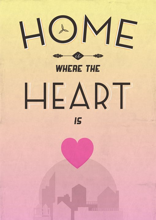 Home Is Where The Heart Is - Dick Smith Designs