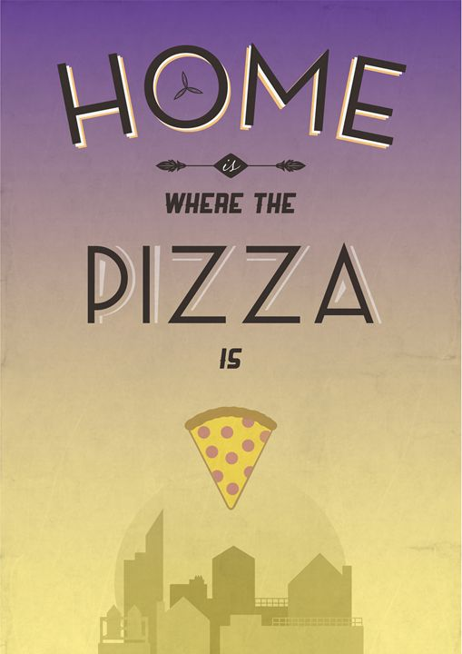 Home Is Where The Pizza Is - Dick Smith Designs