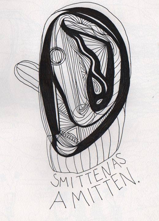smitten as a mitten - 1derrful art
