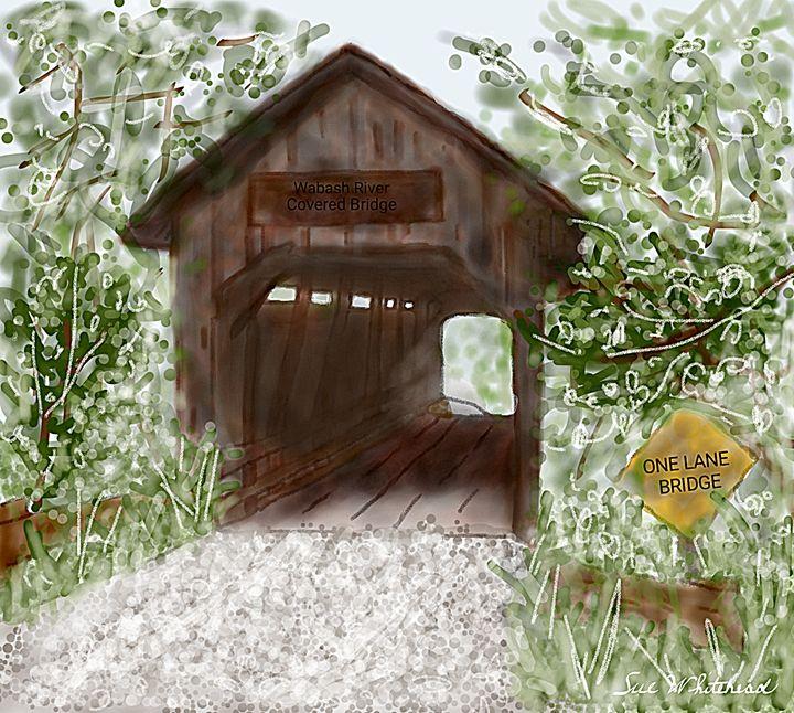 Wabash River Covered Bridge - Sue Whitehead Arts
