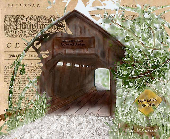 The Old Wabash River Covered Bridge - Sue Whitehead Arts