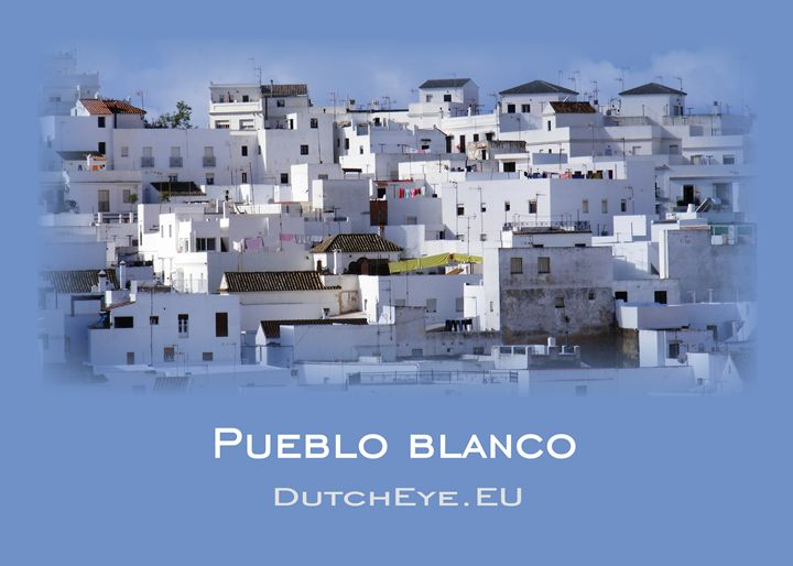 Pueblo Blanco - B - DutchEye.EU