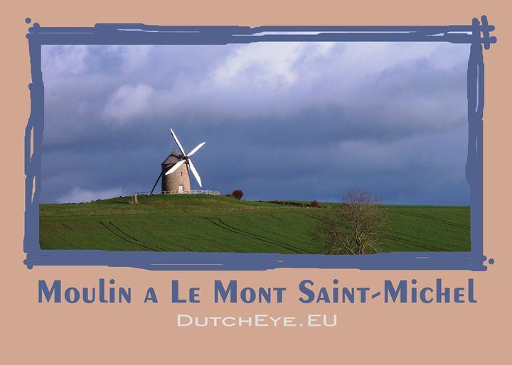 Moulin a le Mont Saint-Michel - DutchEye.EU