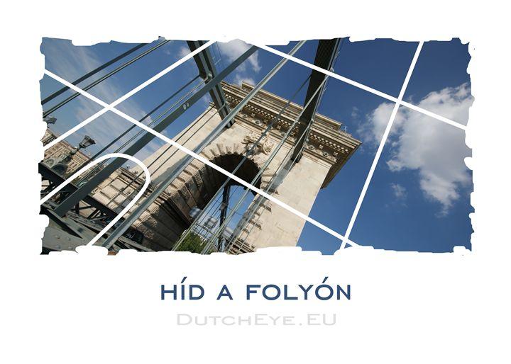 Hid a Folyon - DutchEye.EU