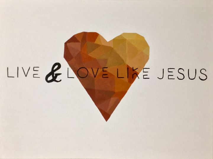 Live & Love Like Jesus - Up and Down Art by Kim Mlyniec