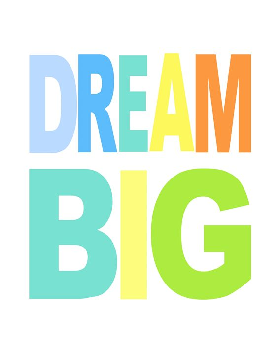 Dream Big - Art Print Chic