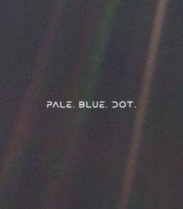 Pale Blue Dot - Carl Sagan