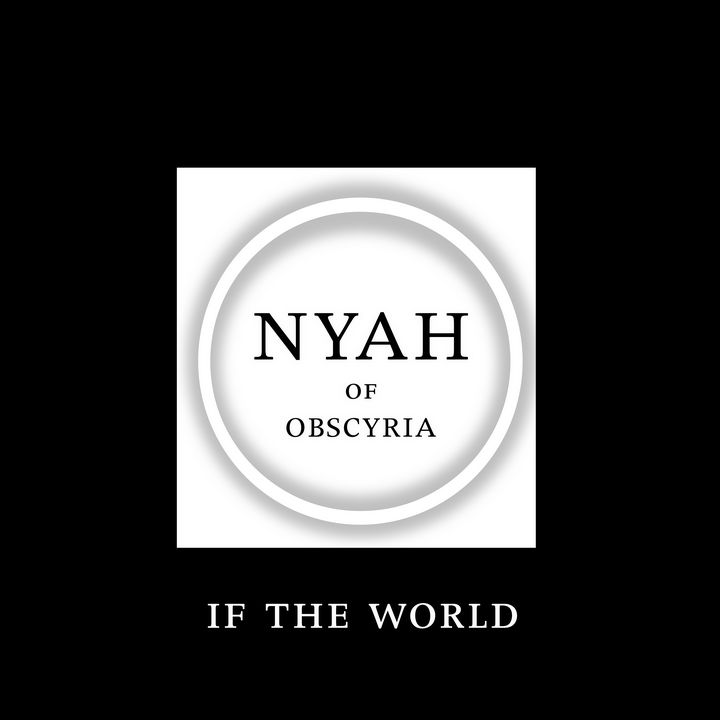 if the world_Nyah_Cover - Nyah