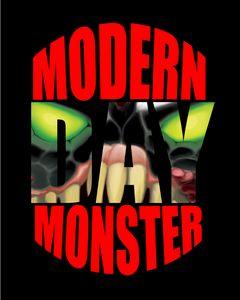 Modern Day Monster