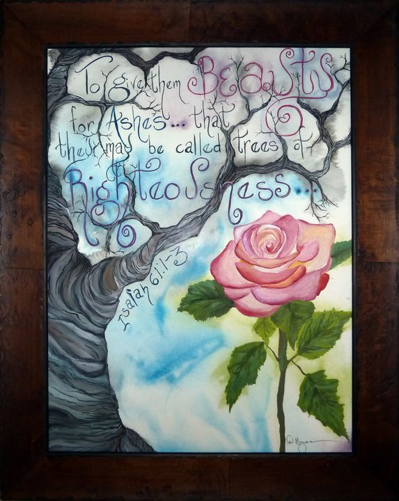 Beauty for Ashes - Paintings by Teri Moyer