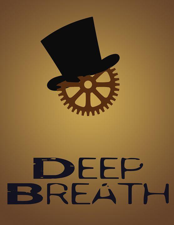 Deep Breath - Inkstainsonmyjacket