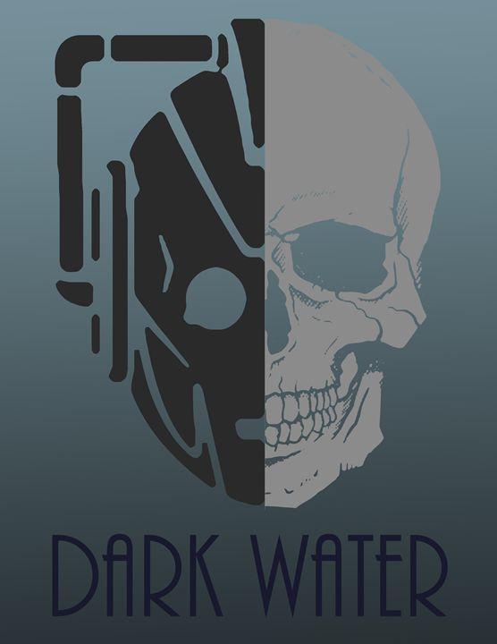 Dark Water - Inkstainsonmyjacket