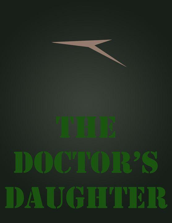 The Doctor's Daughter - Inkstainsonmyjacket