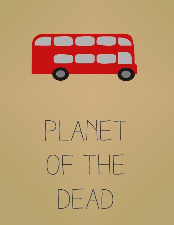 Planet of the Dead - Inkstainsonmyjacket