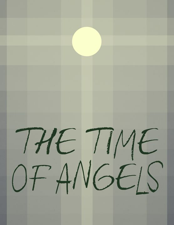 The Time of Angels - Inkstainsonmyjacket