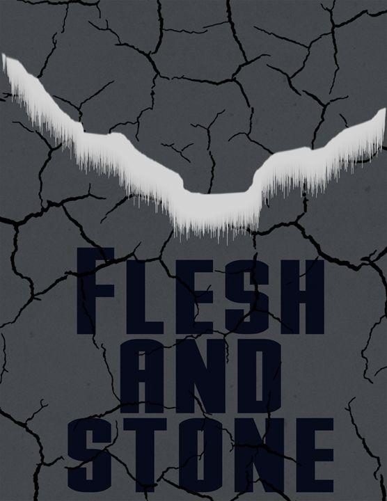 Flesh and Stone - Inkstainsonmyjacket