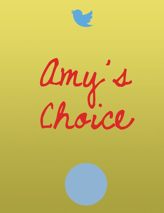 Amy's Choice - Inkstainsonmyjacket