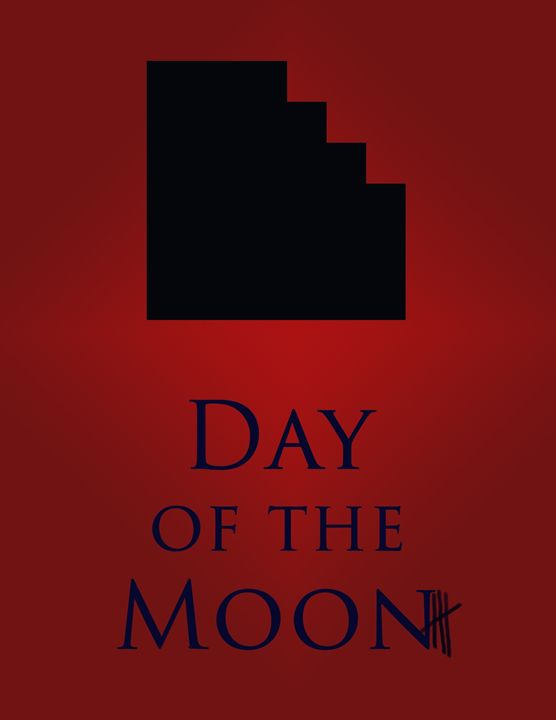 Day of the Moon - Inkstainsonmyjacket